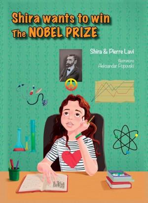 חזית אנגלית לספר - שירה רוצה לזכות בפרס נובל