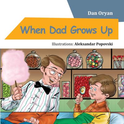 When Dad Grows Up – E